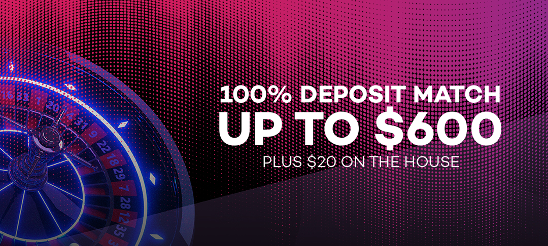 $20 Free | 100% Up To $600